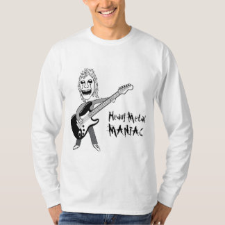 Heavy Metal Maniac Long Sleeve T-Shirt