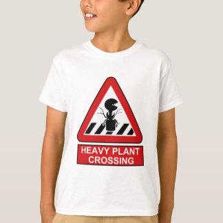 Heavy plant crossing T-Shirt