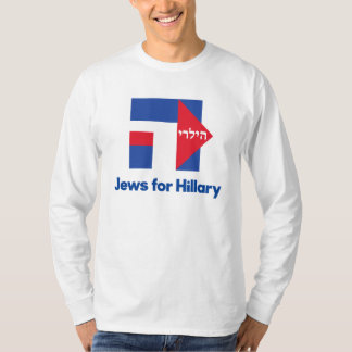 HEBREW JEWS for Hillary Clinton 2016 president T-Shirt