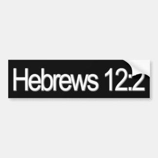 Hebrews 12:2 Christian Bumper Sticker