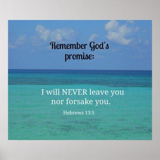 Hebrews 13:5 I will never leave you nor forsake... Poster