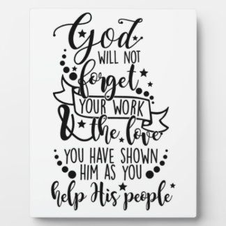Hebrews 6:10 Poster Plaque