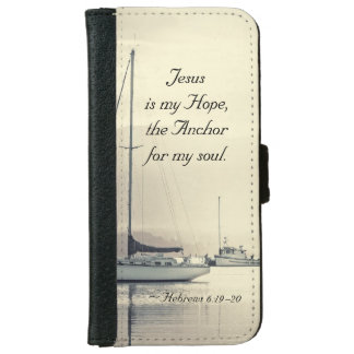 Hebrews 6:19 Jesus Anchor for my soul, Sailboats iPhone 6 Wallet Case