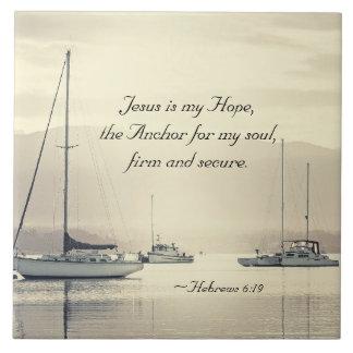 Hebrews 6:19 Jesus Anchor for my soul, Sailboats Tile