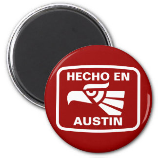 Hecho en Austin personalizado custom personalized 6 Cm Round Magnet