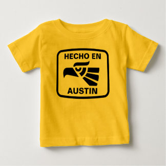 Hecho en Austin personalizado custom personalized Tees