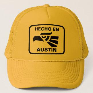 Hecho en Austin personalizado custom personalized Trucker Hat