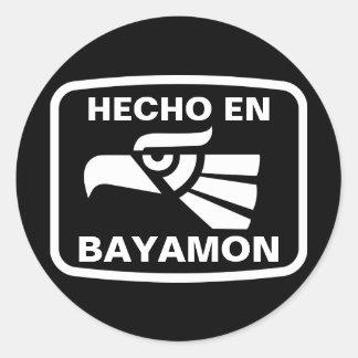 Hecho en Bayamon personalizado custom personalised Round Sticker