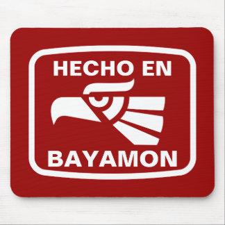 Hecho en Bayamon personalizado custom personalized Mouse Mat