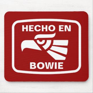 Hecho en Bowie personalizado custom personalized Mouse Pad
