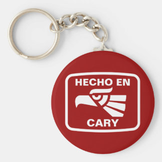 Hecho en Cary personalizado custom personalized Keychains