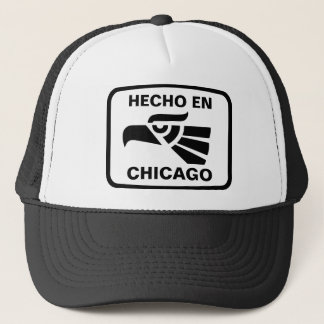 Hecho en Chicago personalizado custom personalized Trucker Hat