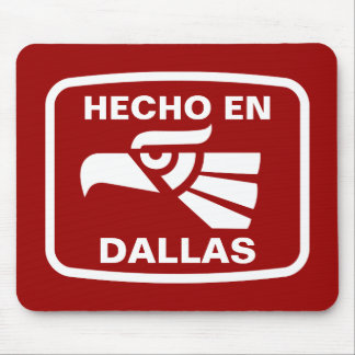Hecho en Dallas personalizado custom personalized Mouse Pads