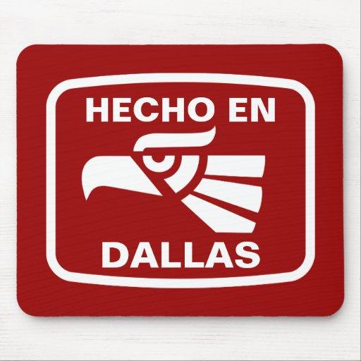 Hecho en Dallas personalizado custom personalized Mouse Pads