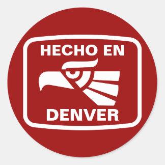 Hecho en Denver personalizado custom personalised Round Sticker
