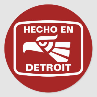 Hecho en Detroit personalizado custom personalized Classic Round Sticker