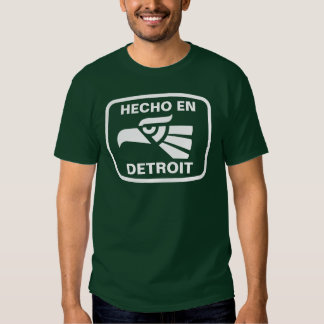 Hecho en Detroit personalizado custom personalized T Shirt