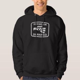 Hecho en Durango personalizado custom personalized Hoodie