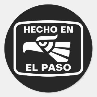 Hecho en El Paso personalizado custom personalized Stickers