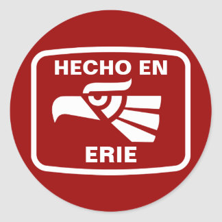 Hecho en Erie personalizado custom personalized Sticker