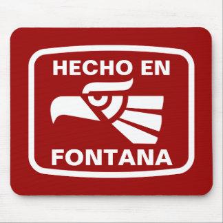 Hecho en Fontana personalizado custom personalized Mouse Pad