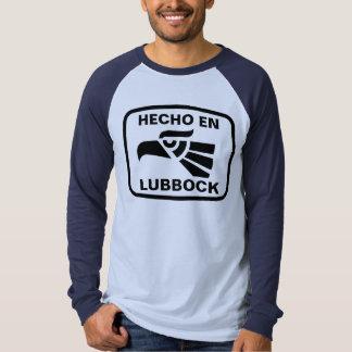 Hecho en Lubbock personalizado custom personalized T Shirt