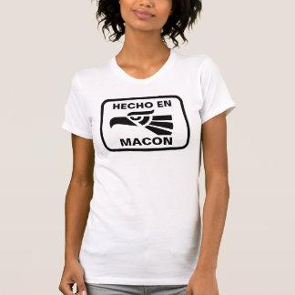 Hecho en Macon personalizado custom personalized Tshirt