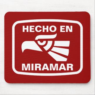 Hecho en Miramar personalizado custom personalized Mouse Mats