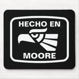 Hecho en Moore personalizado custom personalized Mouse Pad