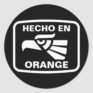Hecho en Orange personalizado custom personalised Round Sticker