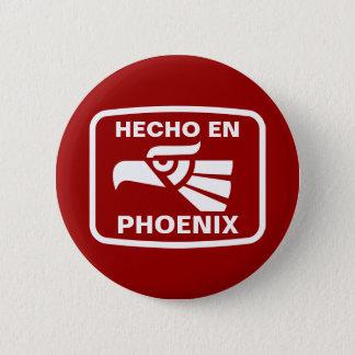 Hecho en Phoenix personalizado custom personalized 6 Cm Round Badge