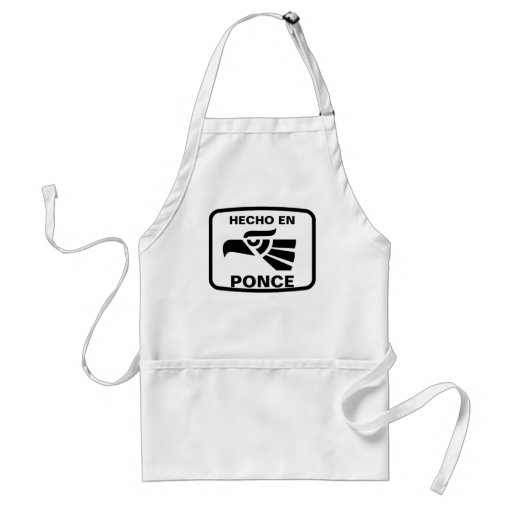 Hecho en Ponce personalizado custom personalized Aprons