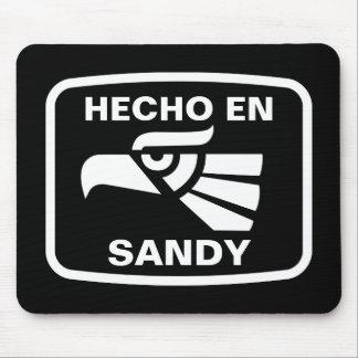 Hecho en Sandy personalizado custom personalized Mouse Pad