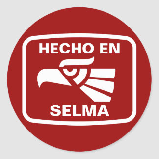 Hecho en Selma personalizado custom personalized Stickers