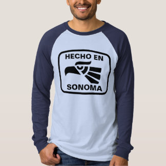 Hecho en Sonoma personalizado custom personalized T-shirts