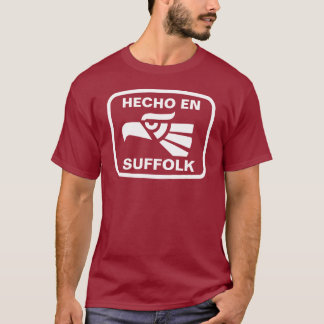 Hecho en Suffolk personalizado custom personalized T-Shirt