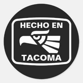 Hecho en Tacoma personalizado custom personalized Round Sticker