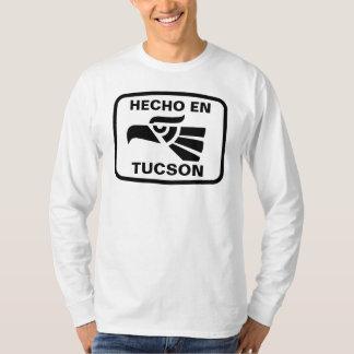 Hecho en Tucson personalizado custom personalized T-Shirt