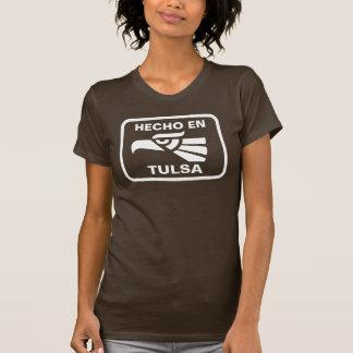 Hecho en Tulsa personalizado custom personalised T-shirt