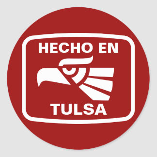 Hecho en Tulsa  personalizado custom personalized Round Sticker