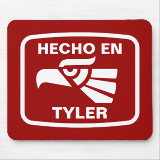 Hecho en Tyler personalizado custom personalized Mouse Pads