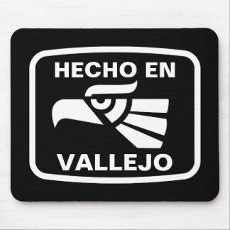 Hecho en Vallejo personalizado custom personalized Mouse Pad