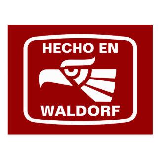 Hecho en Waldorf personalizado custom personalised Postcard
