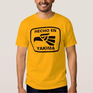 Hecho en Yakima  personalizado custom personalized Tees