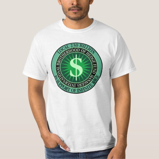 Hedge Fund Managers Union T Shirt