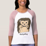 HedgeHog Shirts with your own customised Text!