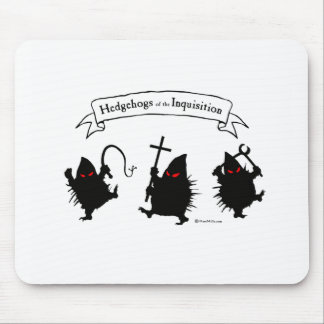 Hedgehogs of the Inquisition! Mousepads