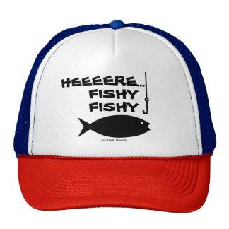 HEEEERE...FISHY FISHY CAP