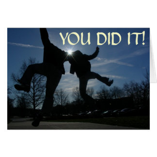 heel click, YOU DID IT! Greeting Card