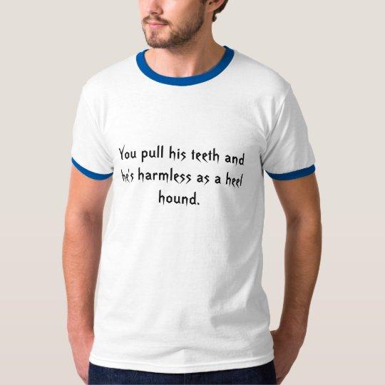 Heel Hound T-Shirt